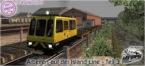 Arbeiten auf der Island Line - Teil 3